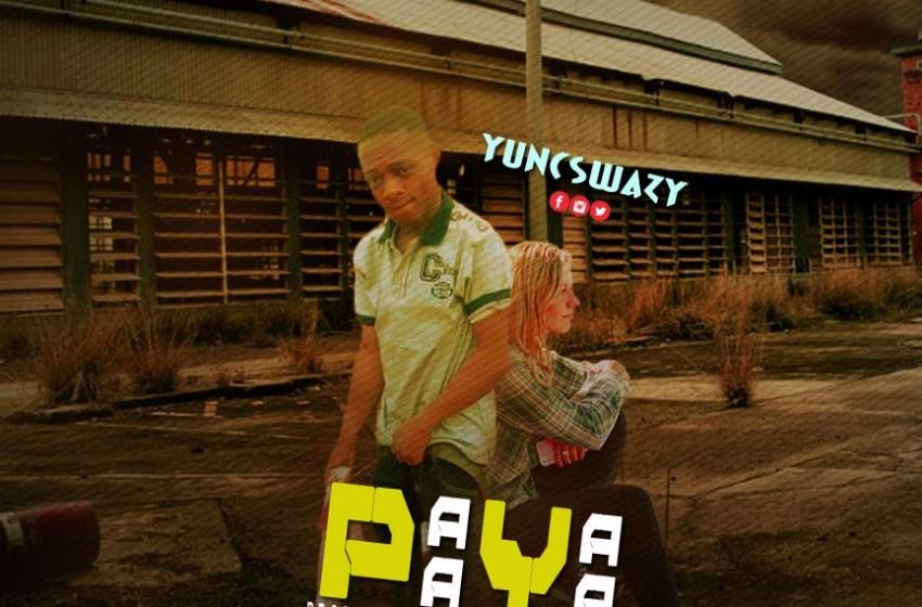 JAM : Yuncswazy – Payapaya