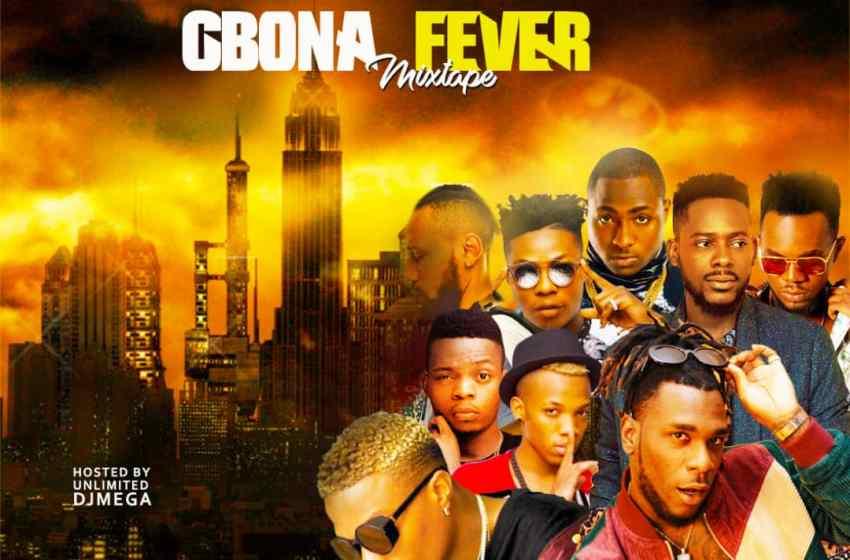 Gbona Fever Mixtape – Dj Mega