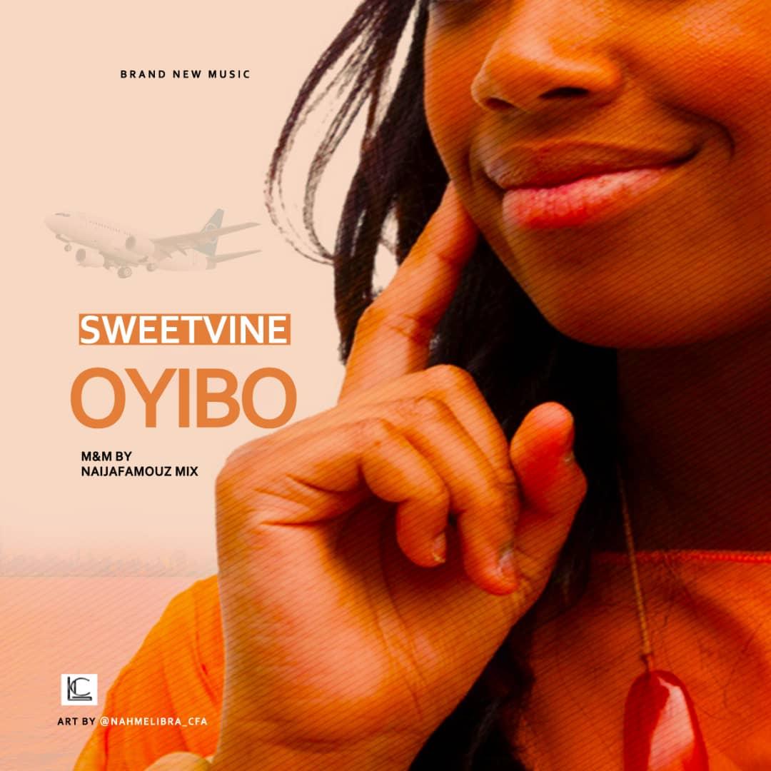 JAM : Sweetvine - Oyibo