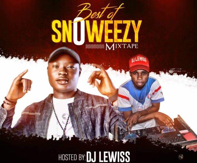 [Mixtape] Dj Lewiss – Best Of Snoweezy