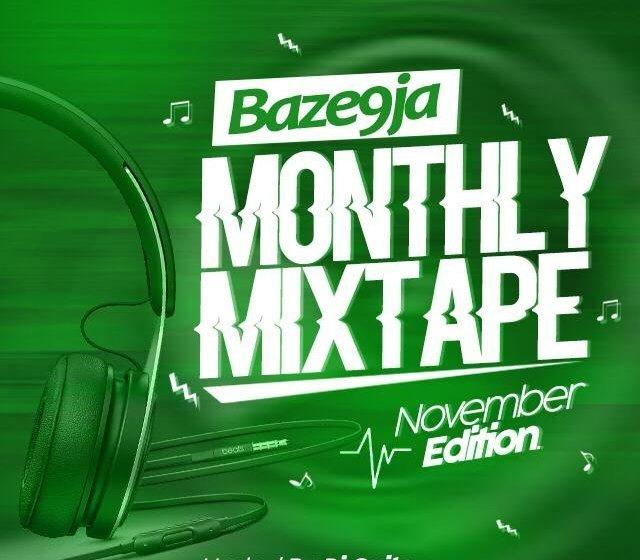 MIX : Dj Onito – Baze9ja Monthly Mixtape [November Edition]