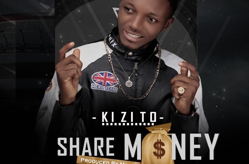 Kizito - Share money
