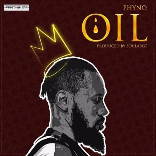 JAM : Phyno – Oil