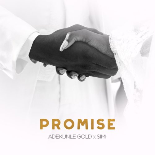 [AUDIO + VIDEO] Adekunle Gold x Simi – Promise