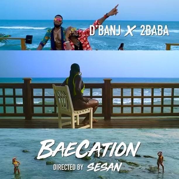 DBanj x 2Baba – Baecation