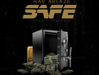 Ras Ablaze - Safe