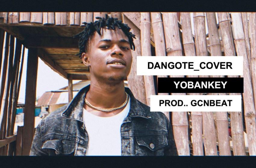 JAM : Yobankey – Dangote (Cover)