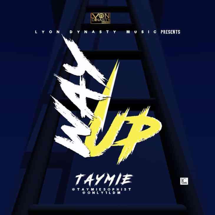Taymie - Way Up