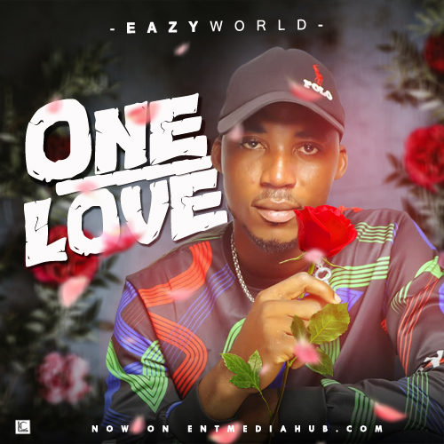 EazyWorld - One Love
