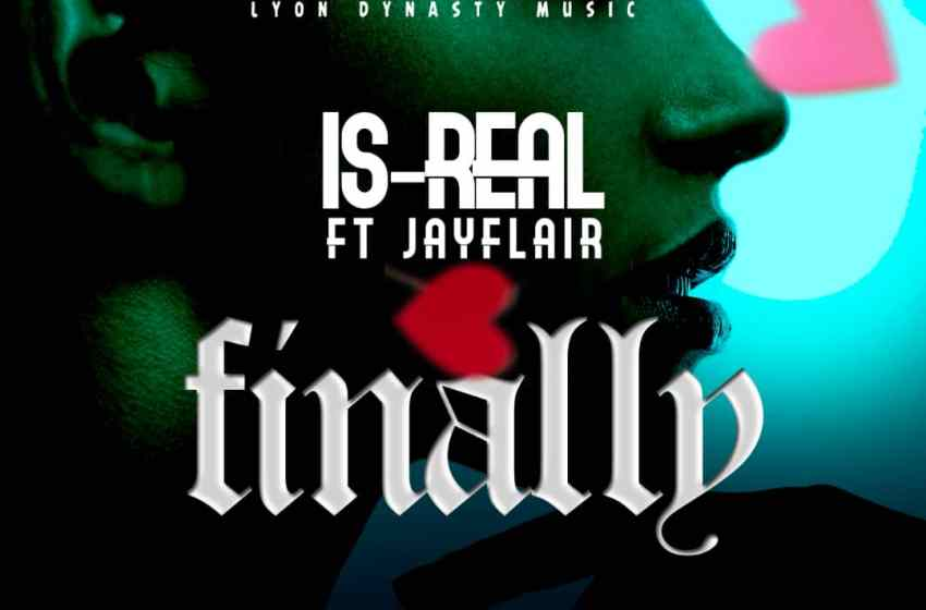 JAM : Is-real ft Jayflair – Finally