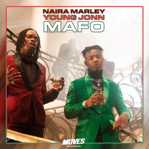 DOWNLOAD : Naira Marley X Young John – Mafo [MP3]