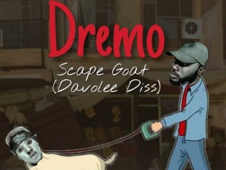 DOWNLOAD : Dremo – Scape Goat Part 2 (Davolee Diss) [MP3]