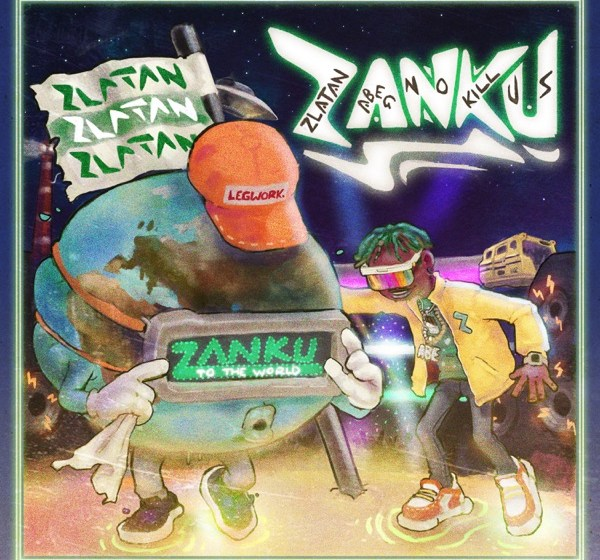 ALBUM : Zlatan Ibile – Zanku [FULL ALBUM DOWNLOAD]