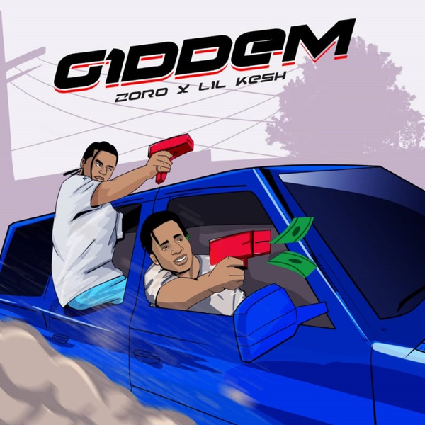 DOWNLOAD : Zoro ft Lil Kesh – Giddem [MP3]
