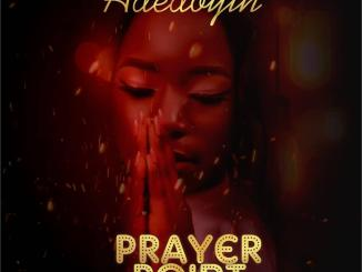 DOWNLOAD : Adedoyin - Prayer Point [MP3]