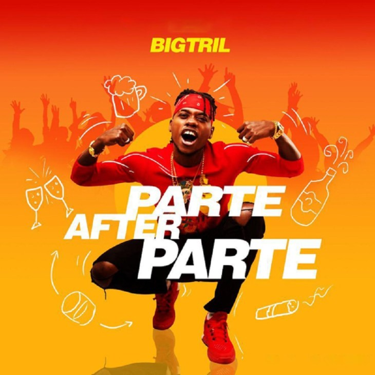 INSTRUMENTAL : BigTril – Parte After Parte (With HOOK)