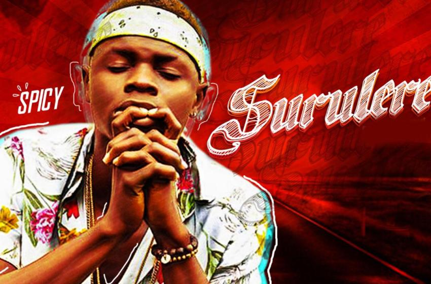 [Audio] Spicy – Surulere