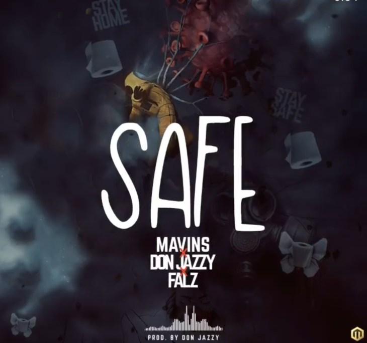 Mavins x Don Jazzy x Falz - Safe