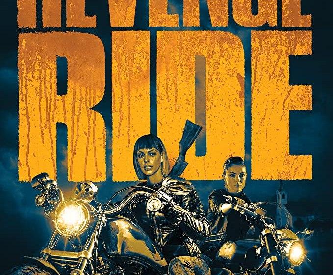 MOVIE : Revenge Ride (2020)