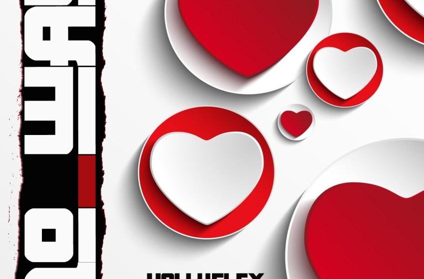 Hollyflex X Bloodline Royalty - No Way