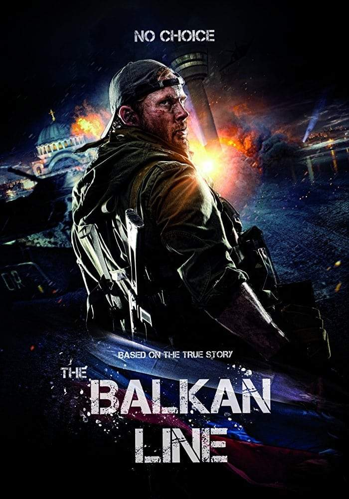 MOVIE : The Balkan Line (2019)