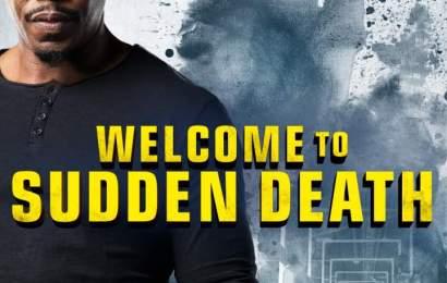 MOVIE : Welcome to Sudden Death (2020)