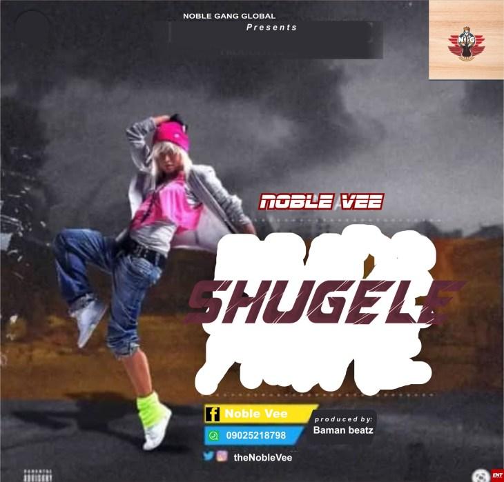 Noble VEE - Shugele