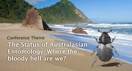 Conference Theme - The Status of Australasian Entomology: Where the bloody hell are we