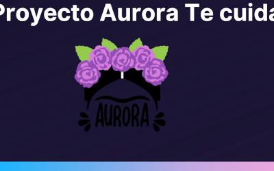 Proyecto Aurora te cuida