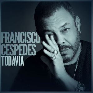 Francisco Cespedes Todavia