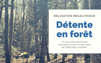 Relaxation mégalithique