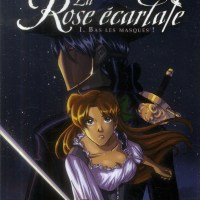 La Rose Ecarlate (Le roman), Tome 1