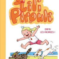 Lili Pirouli – Enfin les vacances!