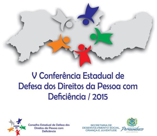 V Conferência Estadual de Defesa dos Direitos da Pessoa com Deficiência