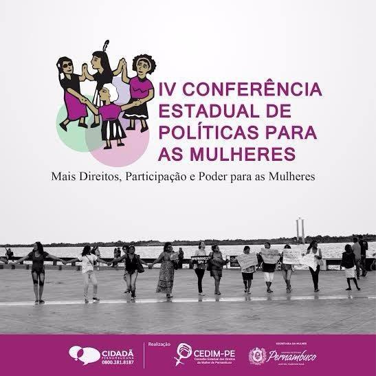 IV Conferência Estadual de Políticas para as Mulheres