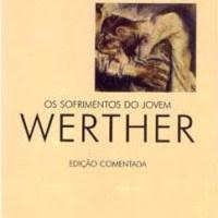 Resenha: Os Sofrimentos do Jovem Werther, Johann Wolfgang Goethe