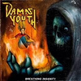 Revelação do thrash/crossover, Damn Youth lança CD de estreia