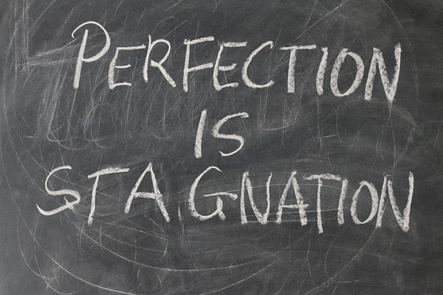 perfection est stagnation