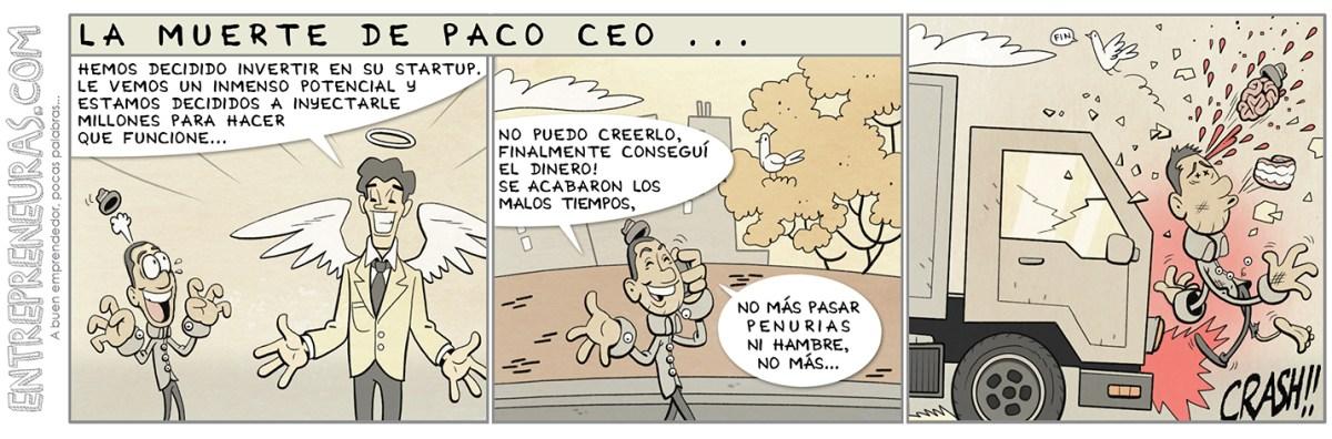 La muerte de Paco Ceo - Entrepreneuras.com