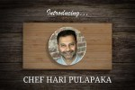 Chef Hari Pulapaka: Guest Cheffing His Way To A Restaurant In The Middle of the Recession