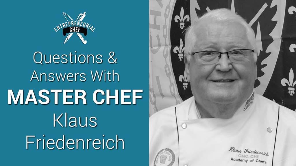 Chef Klaus Friedenreich Q&A