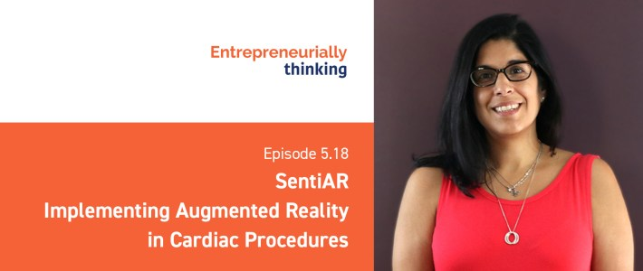 Episode 5.18 — SentiAR | Implementing Augmented Reality in Cardiac Procedures