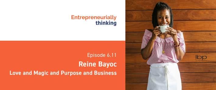 Reine Bayoc on Entrepreneurially Thinking