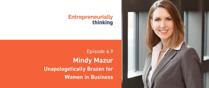 Entrepreneurially Thinking banner for Mindy Mazur