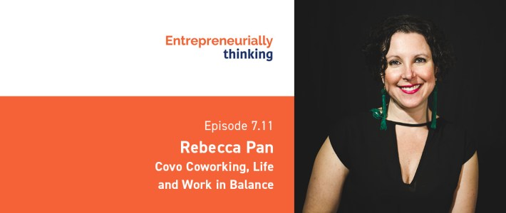 Rebecca Pan | Covo Coworking, Life and Work in Balance