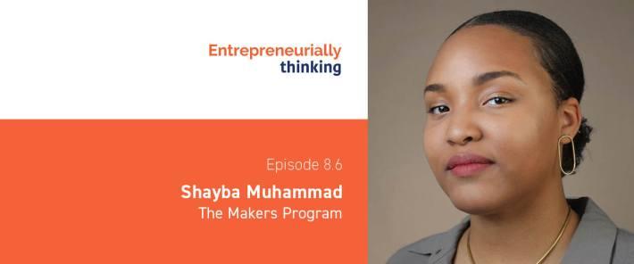 Shayba Muhammad | The Makers Program