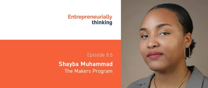 Shayba Muhammad | The Makers Program