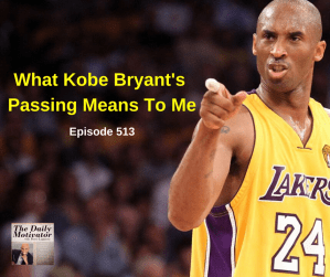 What Kobe Bryant's Passing Means To Me