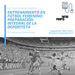 Entrenamiento en Fútbol Femenino: Preparación Integral de la Deportista