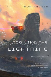 Too Like the Lightning de Ada Palmer